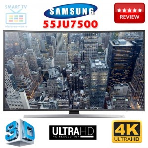 Review Televizor 3D Smart TV LED 4K Ultra HD Curved Samsung 55JU7500