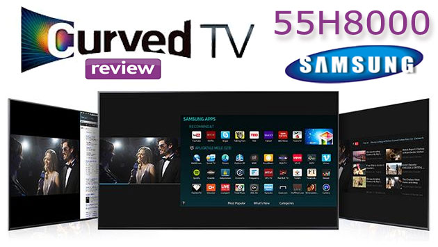 Samsung Smart TV 55H8000 Review
