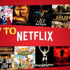 Cum poti sa gasesti si sa vezi orice film de pe Netflix in Romania