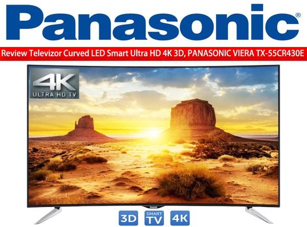 Panasonic 3D 4K TX-55CR430E este un televizor cu un raport calitate pret excelent pentru un TV din 2015