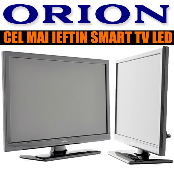 Cel mai ieftin Smart TV: Televizorul LED ORION T 22D/PIF/LED/SMART